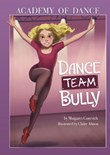 Dance Team Bully