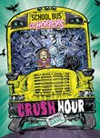 Crush Hour: A 4D Book