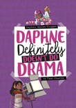 Daphne Definitely Doesn't Do Drama