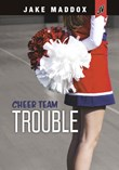 Cheer Team Trouble