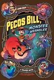 Pecos Bill, Monster Wrangler: A Graphic Novel