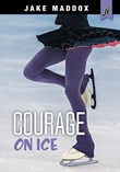 Courage on Ice