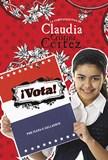 ¡Vota!: La complicada vida de Claudia Cristina Cortez