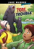 Trail Trouble