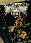 Escape de la prisión de papel