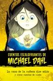 La mano de la muñeca dice adiós: y otros cuentos de miedo