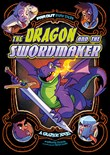The Dragon and the Swordmaker: A Graphic Novel