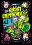 The Ghost Emperor's New Clothes: A Graphic Novel