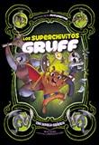 Los superchivitos Gruff: Una novela gráfica