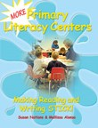 Writing Connections 4: More Primary Literacy Centers A La Carte
