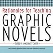 Middle School Fiction 2: Rationales for Teaching Graphic Novels A La Carte