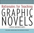 Middle School Fiction 3: Rationales for Teaching Graphic Novels A La Carte
