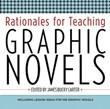 Middle School Fiction 4: Rationales for Teaching Graphic Novels A La Carte