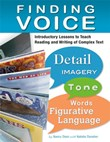 Finding Voice: Introductory Lessons to Teach Reading and Writing of Complex Text