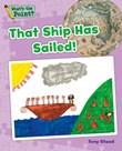That Ship Has Sailed!