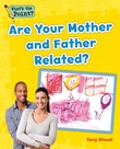 Are Your Mother and Father Related?