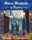 Merry Moments in Poetry
