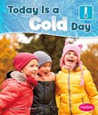Today is a Cold Day