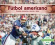 Fútbol americano: Grandes momentos, récords y datos