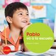 Pablo va a la escuela: Libro grande