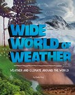 Wide World of Weather: Weather and Climate Around the World