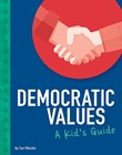 Democratic Values: A Kid's Guide