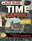 An Ellis Island Time Capsule: Artifacts of the History of Immigration