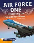Air Force One: Protecting the President's Plane