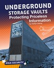 Underground Storage Vaults: Protecting Priceless Information