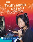 The Truth About Life as a Pro Gamer