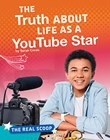 The Truth About Life as a YouTube Star