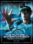 The Future of Entertainment: From Movies to Virtual Reality