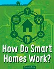How Do Smart Homes Work?