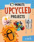 10-Minute Upcycled Projects