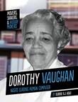 Dorothy Vaughan: NASA's Leading Human Computer