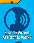 How Do Virtual Assistants Work?