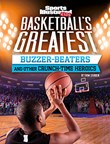 Basketball's Greatest Buzzer-Beaters and Other Crunch-Time Heroics