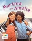 Martina and Amelia