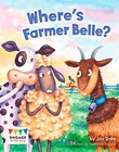 Where's Farmer Belle?