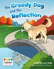 The Greedy Dog and His Reflection