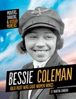 Bessie Coleman: Bold Pilot Who Gave Women Wings
