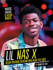 Lil Nas X: Record-Breaking Musician Who Blurs the Lines