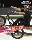 Chad Kerley: BMX's Breakout Star