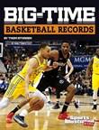 Big-Time Basketball Records