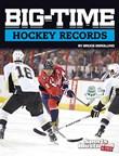 Big-Time Hockey Records