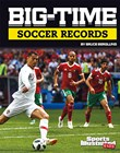 Big-Time Soccer Records