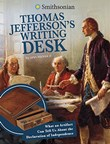 Thomas Jefferson's Writing Desk: What an Artifact Can Tell Us About the Declaration of Independence