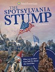 The Spotsylvania Stump: What an Artifact Can Tell Us About the Civil War