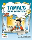 Tamal's Great Invention