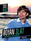 Boyan Slat: Pioneering the Ocean Cleanup